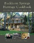 Buckhorn Springs Heritage Cookbook : A Place Where Family and Food Feed a Historic Journey