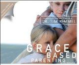 Grace Based Parenting (Abridged Audio Book): Set Your Family Free