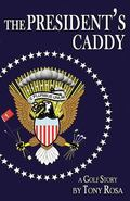 The President's Caddy