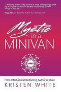 Mystic in a Minivan