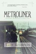 Metroliner : Passages: Washington to New York