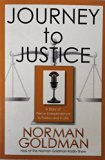 Journey to Justice: A Story of Fierce Independence in Politics and in Life