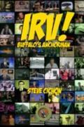 Irv! Buffalo's Anchorman : The Irv, Rick and Tom Story