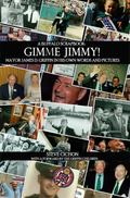 Gimme Jimmy! : Mayor James D. Griffin in His Own Words and Pictures