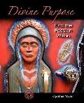Divine Purpose: Find the Passion Within