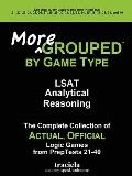 More Grouped by Game Type : The Complete Collection of Actual, Official Logic Games from Pre...