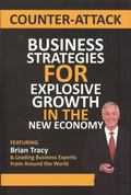 Counter-Attack : Business Strategies for Explosive Growth in the New Economy