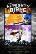 Almighty Bible - Revelation : A Biblically Accurate Graphic Novel