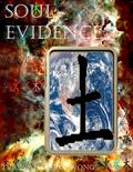 Soul Evidence : The First Trilogy