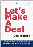 Let's Make A Deal: A Hail Mary Pass to Get America Off the Bench and Back in the Game