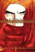 The Prophet: The New Brotherhood