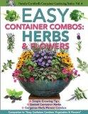 Easy Container Combos: Herbs & Flowers (Pamela Crawford's Container Gardening)