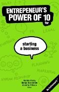 Entrepreneur's Power of 10 for Starting a Business : Be Entresmart