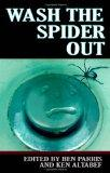 Wash the Spider Out: Drastic Measures Volume Two (Volume 2)