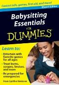Babysitting Essentials for Dummies : Contact Info, Games, First Aid, and More!