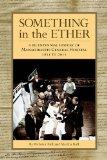 Something in the Ether: A Bicentennial History of Massachusetts General Hospital, 1811-2011 ...