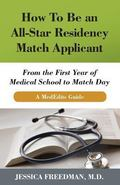 MedEdits Guide to the Residency Match : Straightforward Advice You Need