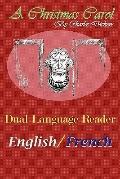 A Christmas Carol: Dual Language Reader (English/French)