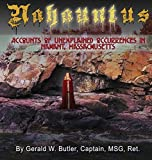 Nahauntus: Accounts of Unexplained Occurrences in Nahant, Massachusetts