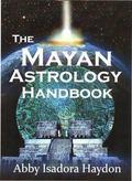 Mayan Astrology Handbook