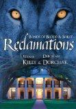 Bonds of Blood & Spirit: Reclamations