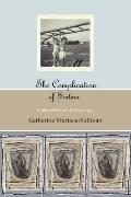 Complication of Sisters (color Edition) : A Collection of Stories and Drawings by Katherine ...