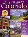 John fielder's best of Colorado : 3rd Edition
