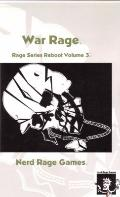 War Rage : Rage Series Reboot Volume 3