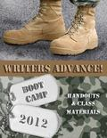 Writers Advance! Boot Camp 2012: Marching Manual