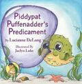 Piddypat Puffenadder's Predicament