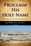 Proclaim His Holy Name