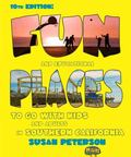 Fun and Educational Places to go with Kids and Adults in Southern California - 10th Edition ...