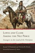 Lewis and Clark among the Nez Perce : Strangers in the Land of the Nimiipuu
