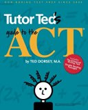 Tutor Ted's Guide to the ACT