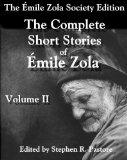 The Complete Short Stories of Emile Zola Volume 2