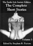 The Complete Short Stories of Emile Zola Volume 3