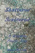 Shattered and Scattered : A Random Poetic Trip
