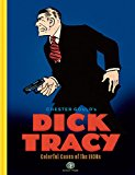 Dick Tracy, Colorful Cases of the 1930s