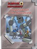 Schlock Mercenary: Longshoreman of the Apocalypse