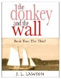 donkey and the Wall : Book Two: the Thief