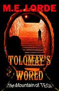 Tolomay's World and the Mountain of Tegi : Tolomay's World and the Mountain of Tegi