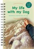My Life with My Dog Journal