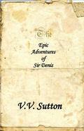 Epic Adventures of Sir Denis