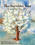 Survivor Tree : Inspired by a True Story