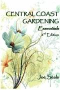 Central Coast Gardening Essentials, 2nd Edition