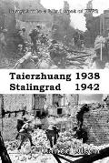 Taierzhuang 1938 - Stalingrad 1942 : An Insight into the Blind Spot in the History of World ...