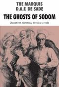 Ghosts of Sodom : The Charenton Journals, Notes and Letters