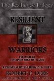 Resilient Warriors (Resilence Trilogy)