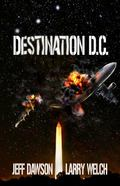 Destination : Book 2 in the Gateway Series: D. C.