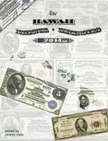 Hawaii National Bank Notes : 2016 Edition